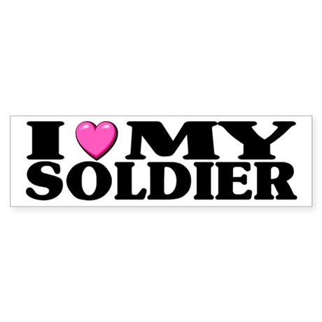 I Love (pink heart) My Soldier Bumper Sticker