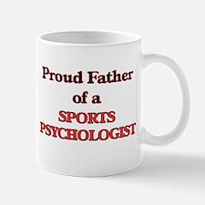 Proud Father of a Sports Psychologist Mugs