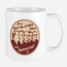 Don't Be A Dick Mug