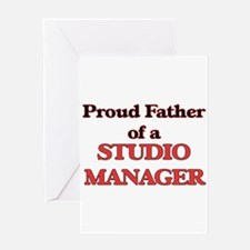 Proud Father of a Studio Manager Greeting Cards