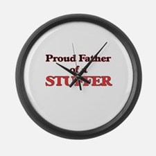 Proud Father of a Stuffer Large Wall Clock