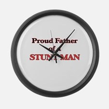 Proud Father of a Stunt Man Large Wall Clock