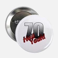 """Funny 70th 2.25"""" Button"""