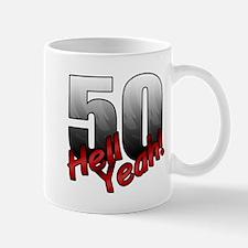 Hell Yeah 50th Birthday Mugs