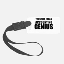 Trust Me, I'm An Accounting Genius Luggage Tag