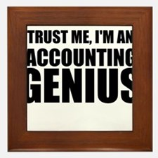Trust Me, I'm An Accounting Genius Framed Tile