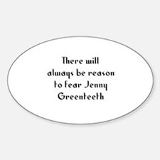 There will always be reason t Oval Decal