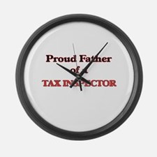 Proud Father of a Tax Inspector Large Wall Clock