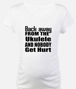 Ukulele and nobody get hurt Shirt