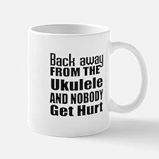 Ukulele and nobody get hurt Mug
