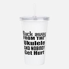 Ukulele and nobody get Acrylic Double-wall Tumbler