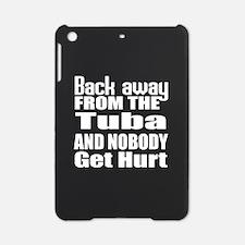 Tuba and nobody get hurt iPad Mini Case