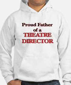 Proud Father of a Theatre Direct Hoodie