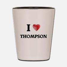 I Love Thompson Shot Glass
