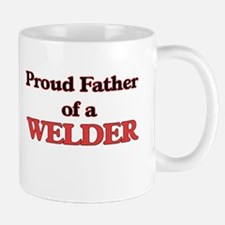 Proud Father of a Welder Mugs