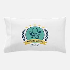 Medical School Pillow Case