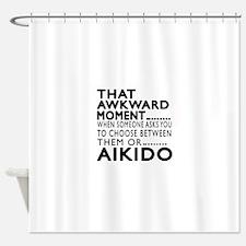 Aikido Awkward Moment Designs Shower Curtain