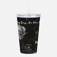 Bernie as FDR Acrylic Double-wall Tumbler