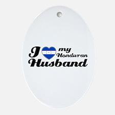 I love my Honduran Husband Oval Ornament
