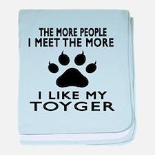 I Like My Toyger Cat baby blanket
