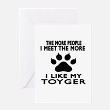I Like My Toyger Cat Greeting Card