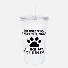I Like My Tonkinese Ca Acrylic Double-wall Tumbler