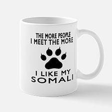 I Like My Somali Cat Mug