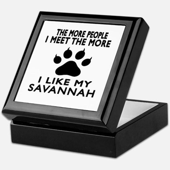 I Like My Savannah Cat Keepsake Box
