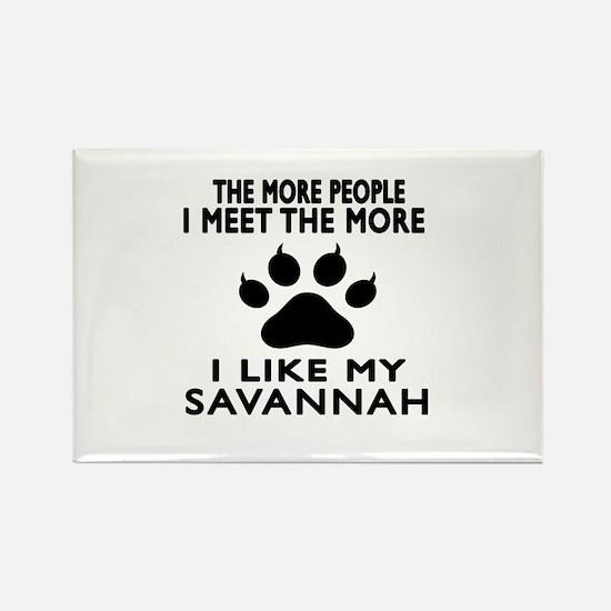 I Like My Savannah Cat Rectangle Magnet (10 pack)