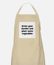 Green your Garden and plant s BBQ Apron