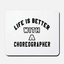 Choreographer Designs Mousepad
