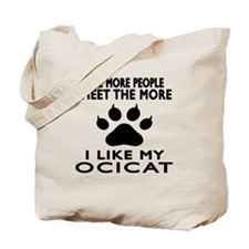 I Like My Ocicat Cat Tote Bag