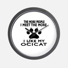 I Like My Ocicat Cat Wall Clock