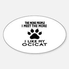 I Like My Ocicat Cat Decal