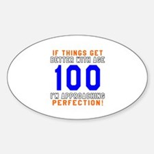 100 I'm Approaching Perfection Birt Decal