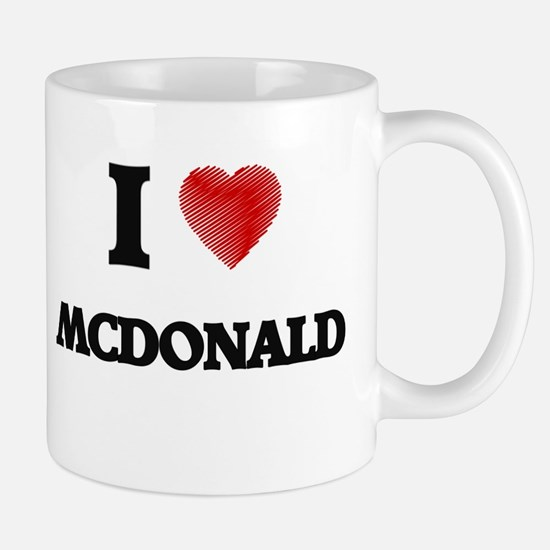 I Love Mcdonald Mugs
