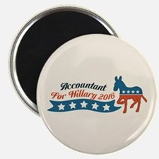 Accountant for Hillary 2016 Magnets