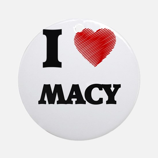 I Love Macy Round Ornament