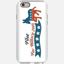 Pilot for Hillary 2016 iPhone 6 Tough Case