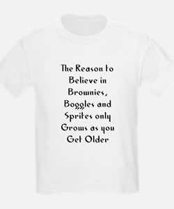 The Reason to Believe in Brow T-Shirt