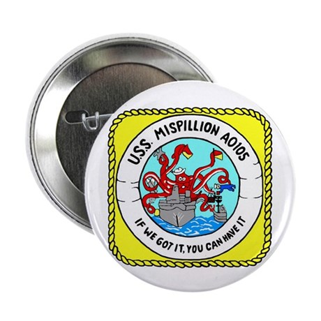 "USS Mispillion (AO 105) 2.25"" Button (10 pack)"