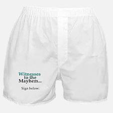 Witnesses to the Mayhem Boxer Shorts