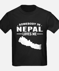 Somebody In Nepal Loves Me T-Shirt