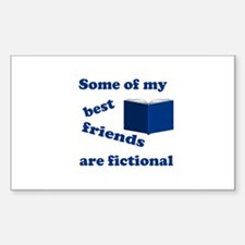 Some of my Best Friends are Fictional Decal