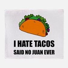Hate Tacos Juan 2 Throw Blanket