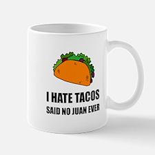 Hate Tacos Juan 2 Mugs