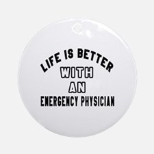 Emergency Physician Designs Round Ornament