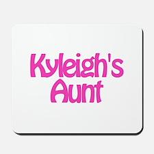 Kyleigh's Aunt Mousepad