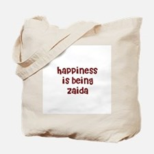 happiness is being Zaida Tote Bag