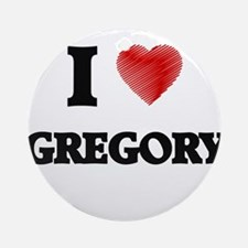 I Love Gregory Round Ornament